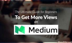 The Ultimate Guide for Beginners to Get More Views on Medium