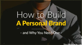 How to Build a Personal Brand (and Why You Need One)