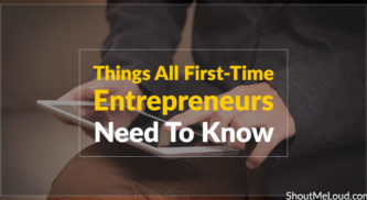 5 Things All First-Time Entrepreneurs Need To Know