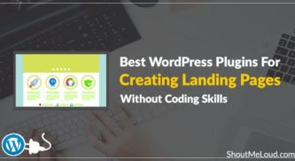 The 5 Best WordPress Plugins For Creating Landing Pages Without Coding Skills
