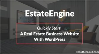 EstateEngine: Quickly Start a Real Estate Business Website with WordPress