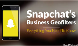 Snapchat's Business Geofilters: Everything You Need To Know