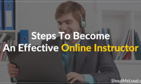 A Silent Walkthrough Towards Becoming An Effective Instructor Online