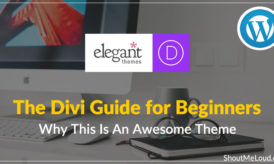 The Divi Guide for Beginners: Why This Is An Awesome Theme