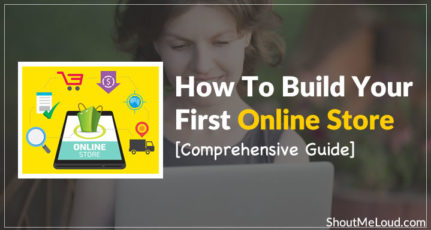How To Build Your First Online Store [Comprehensive Guide]