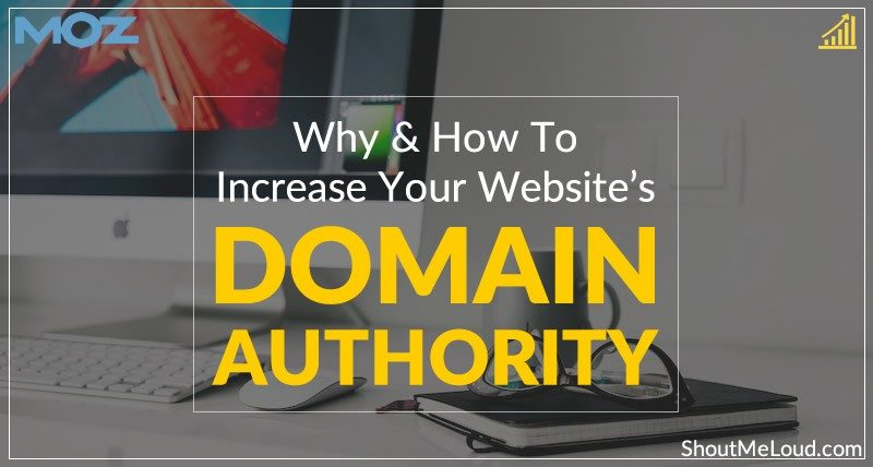 Why & How To Increase Your Website's Domain Authority