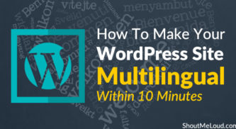 How To Make Your WordPress Site Multilingual Within 10 Minutes