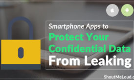 These 3 Smartphone Apps Protect Your Confidential Data from Hackers