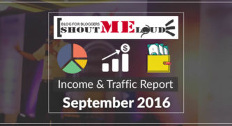 ShoutMeLoud September 2016 Earnings & Traffic Report: $31,890