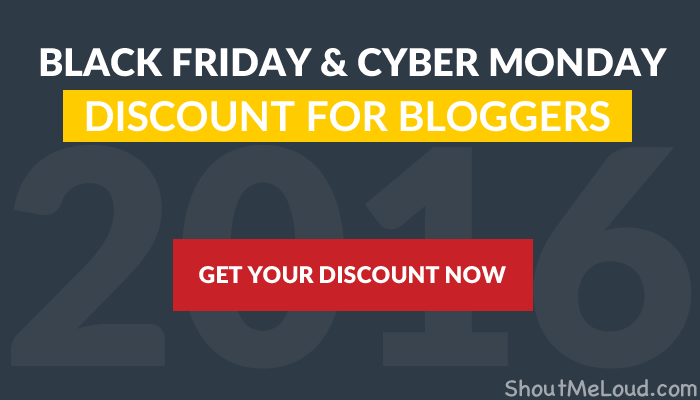 Black Friday 2016 Discounts For Bloggers and Webmasters [Mega Thread]