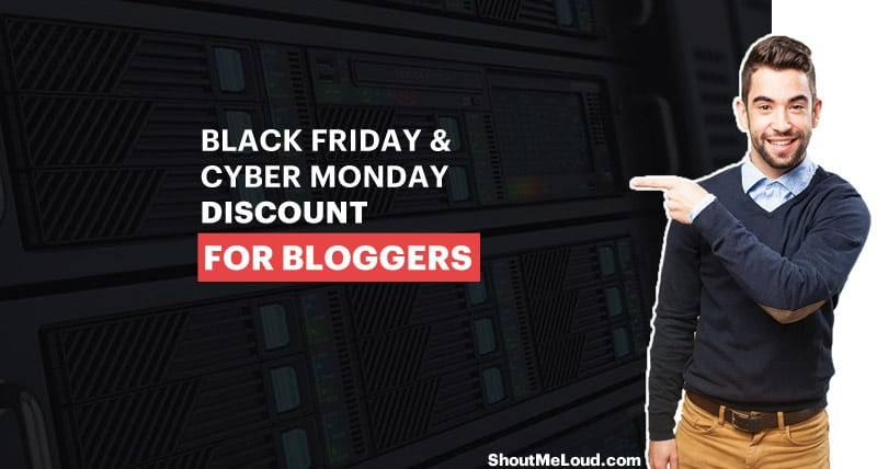 Black Friday - Cyber Monday Discount For Bloggers
