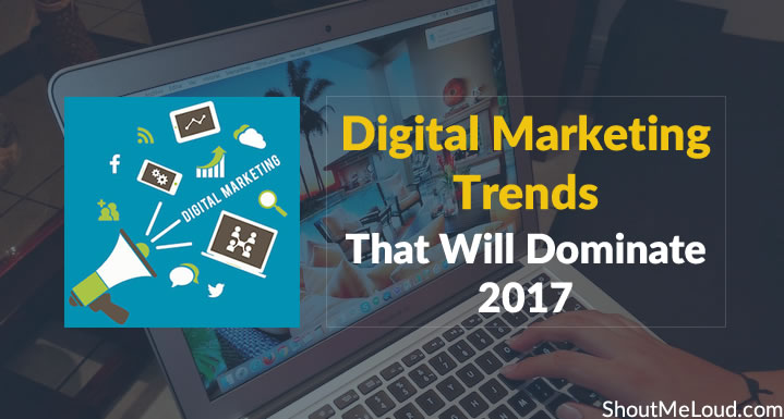 Top 10 digital marketing trends that will dominate 2017 for Digital marketing materials