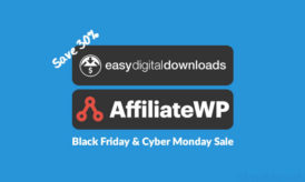 Save 30% on EDD & Affiliate WP Plugin: Black Friday & Cyber Monday SALE!