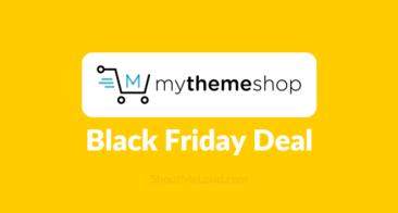 $19 Premium WordPress Themes & Plugins: MyThemeShop Black Friday Deal