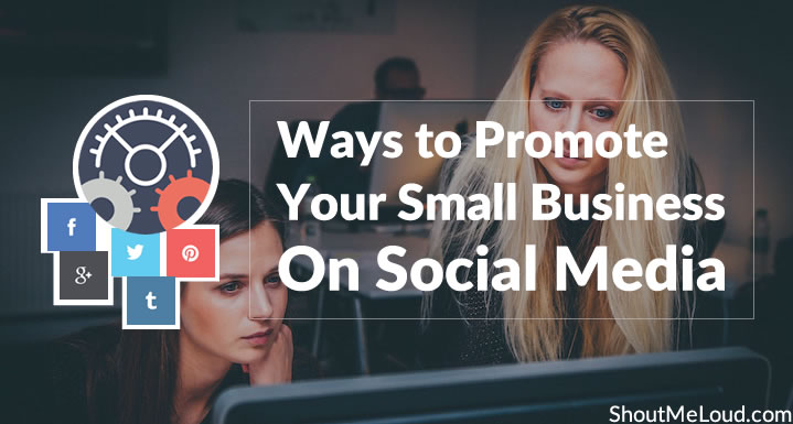 Top 5 Brilliant Ways to Promote Your Small Business on