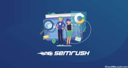 How To Use Popular SEMrush Tool For SEO Of Your Blog