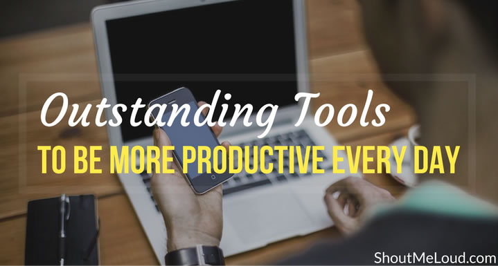 tools-to-be-more-productive-every-day