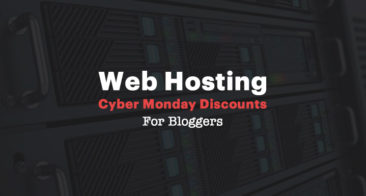[Exclusive] Web Hosting Black Friday Discounts For Bloggers: 2018 Edition
