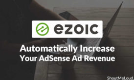 Learn How To Automatically Increase Your AdSense Ad Revenue with Ezoic