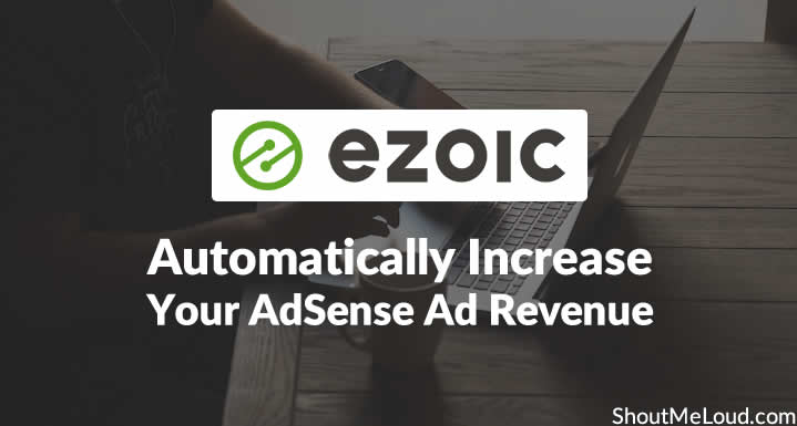 Use Ezoic to Increase AdSense Ad Revenue