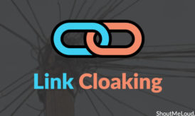 Affiliate Link Cloaking: Importance & Benefits For Affiliate Marketers