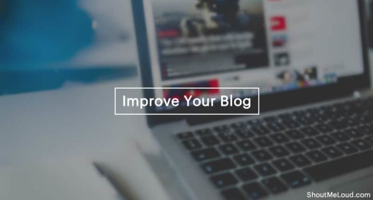10 Ways To Improve Your Blog in 2018