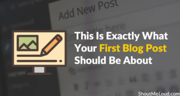 This Is Exactly What Your First Blog Post Should Be About