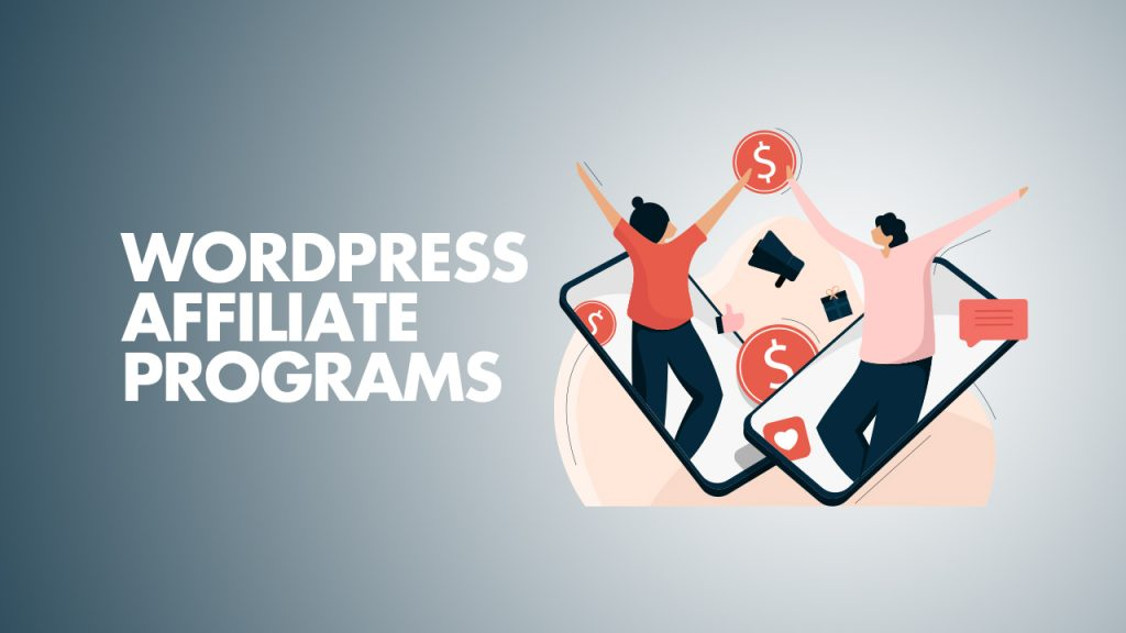 WordPress Affiliate Programs