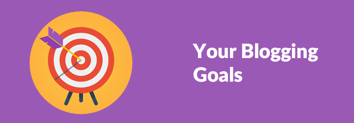 State Your Blogging Goals