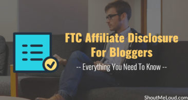 FTC Affiliate Disclosure For Bloggers: Everything You Need To Know