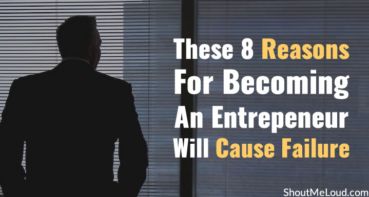 Reasons not to Become An Entrepreneur