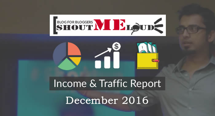 ShoutMeLouds December 2016 Income Report: $34,390