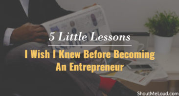 5 Little Lessons I Wish I Knew Before Becoming An Entrepreneur