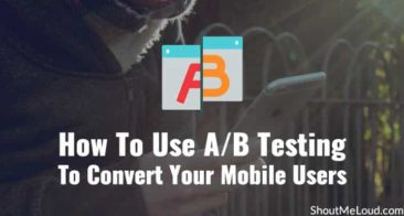 How To Use A/B Testing To Convert Your Mobile Users