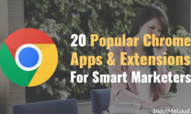 20 Popular Chrome Apps And Extensions For Smart Marketers