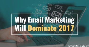 Why Email Marketing Will Dominate 2017