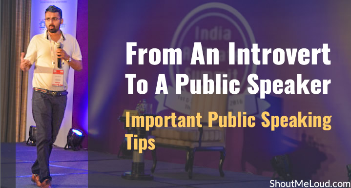 Important Public Speaking Tips For Introverts: Learning from Personal Experience