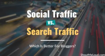Social Traffic vs. Search Traffic: Which Is Better For Bloggers?