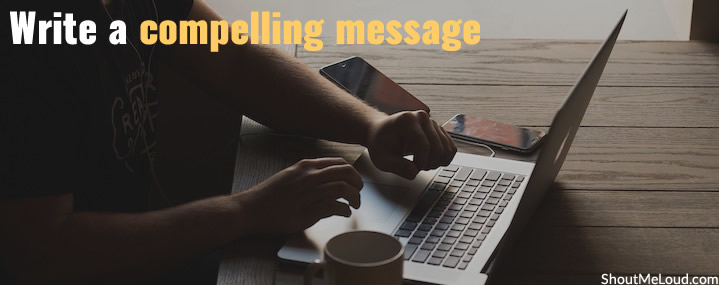 Write a compelling message