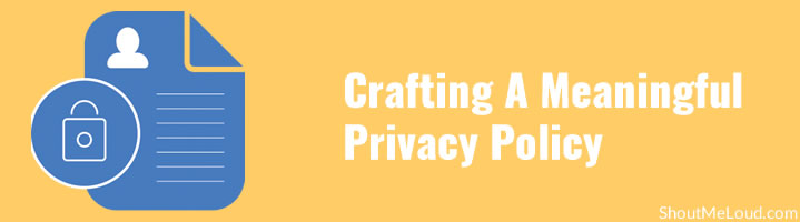 Crafting A Meaningful Privacy Policy
