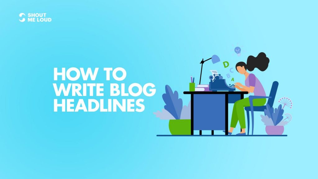 How To Write Blog Headlines