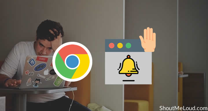 Tired of Browser Push Notifications? Here's how disable them on Chrome.