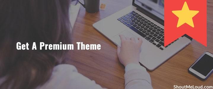 Get A Premium Theme