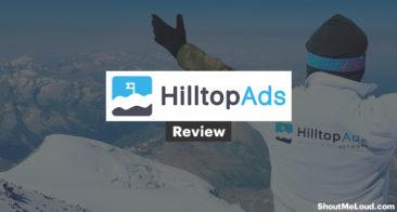 HilltopAds Review: Get High CPC/CPM Pop-Under Ads