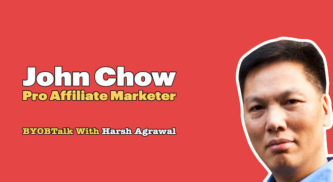 How To Earn Millions From Your Blog with John Chow – Pro Affiliate Marketer