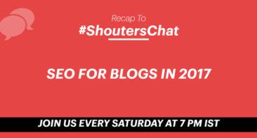 SEO For Blogs in 2017 – A #ShoutersChat Recap