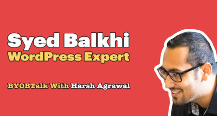 Syed Balkhi – Scaling Up Your WordPress Business (Mindset & Strategies)