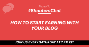 How To Start Earning With Your Blog – A #ShoutersChat Recap