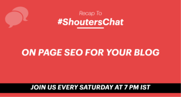 On Page SEO For Your Blog – A #ShoutersChat Recap
