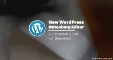 How To Use The WordPress Gutenberg Editor – A Complete Guide For Beginners